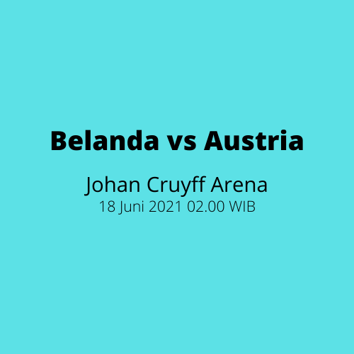 Johan Cruyff Arena - Belanda vs Austria