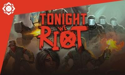 Tonight we Riot Reseña