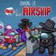 among us nuevo mapa airship fecha actualización