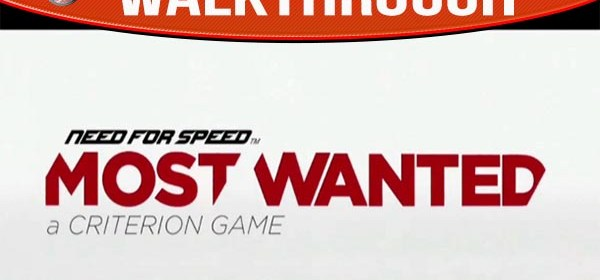 Need for Speed Most Wanted A Criterion Game Walkthrough