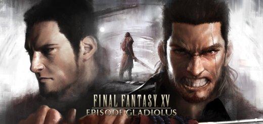 DLC Final Fantasy XV épisode Gladiolus