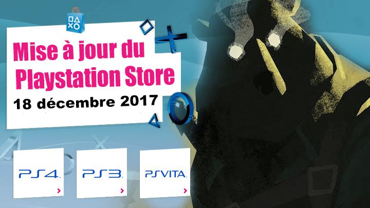 Playstation Store mise à jour 18 décembre 2017