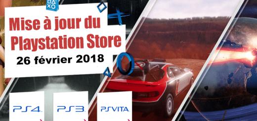 Playstation Store mise à jour du 26 février 2018