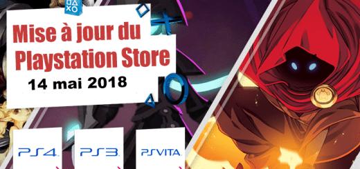 Playstation Store mise à jour du 14 mai 2018
