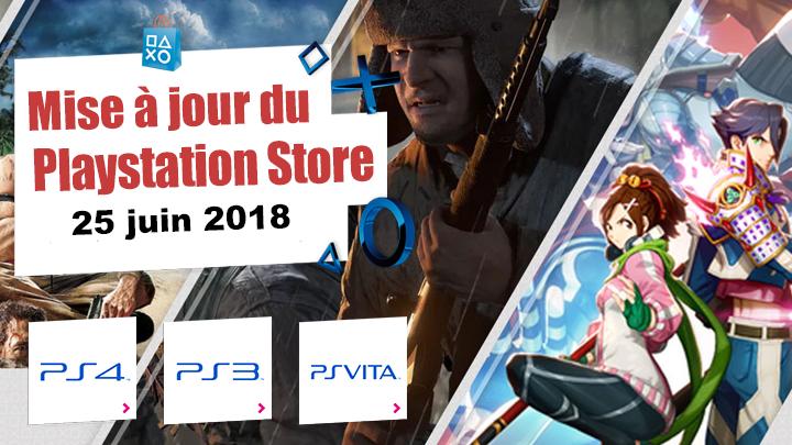 Playstation Store mise à jour du 25 juin 2018
