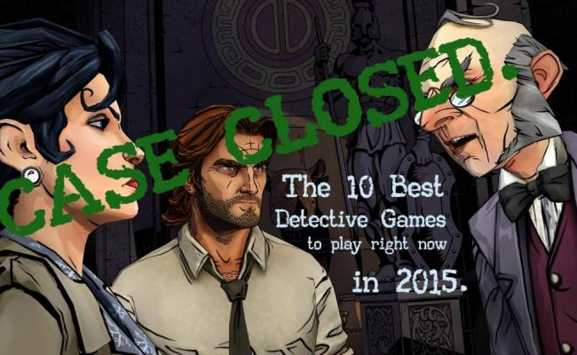 The 10 Best Detective Games To Play Right Now Gamers Decide