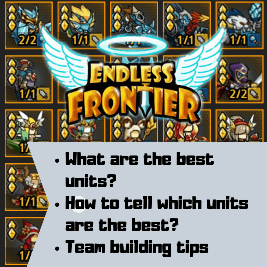 Endless Frontier Best Units Guide: How to Build Your Team
