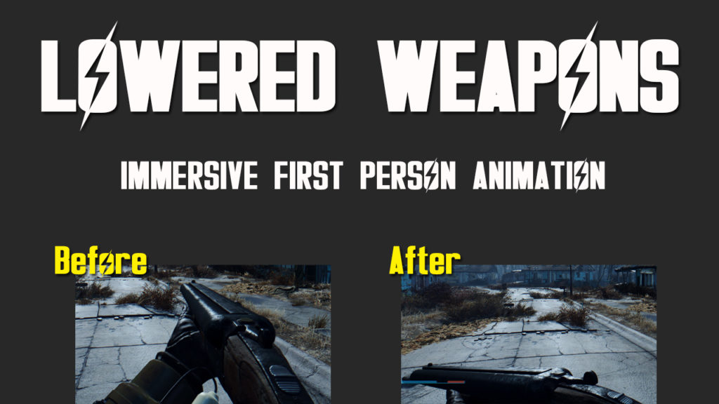 Fallout 4 mods lowered weapons Fallout 5