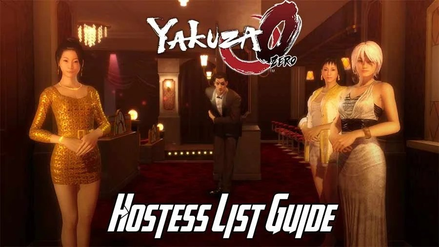 Yakuza 0 Hostess List Guide  Get The Best Hostesses