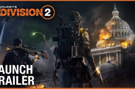 Tom Clancy's The Division 2 Gets Launch Trailer