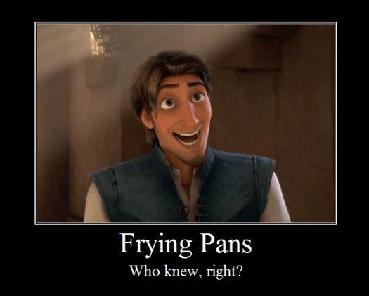 frying_pans_motivational_poste_by_infinitywayvern-d3dgn4q.png