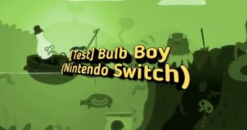 [Test] Bulb Boy (Nintendo Switch)
