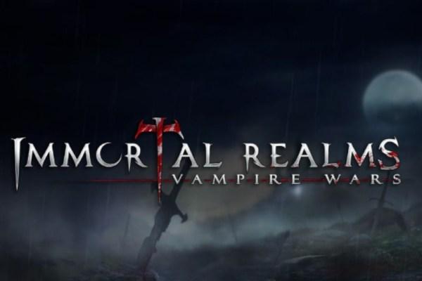 Immortal Realms – Vampire Wars, le sang va couler à flot !!!