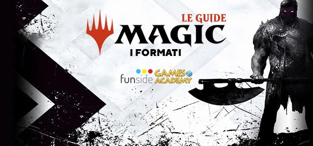 Magic the Gathering Guida ai Formati - Banner