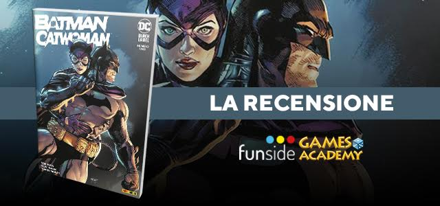 Batman Catwoman #1 La Recensione Banner