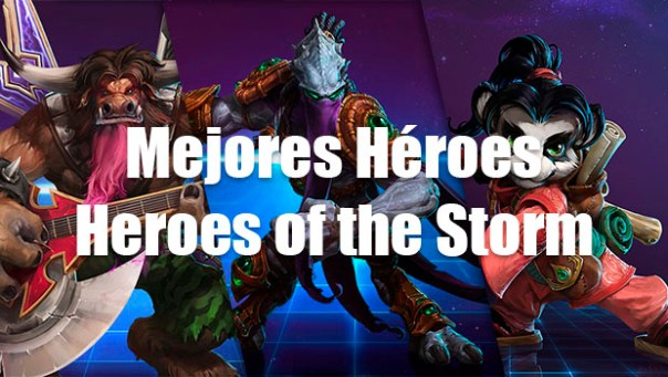 Mejores persoanjes heroes of the storm
