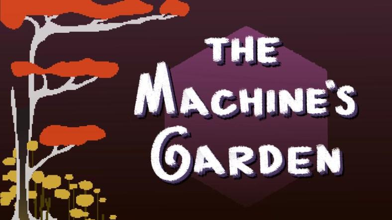 Tinjau The Machines Garden