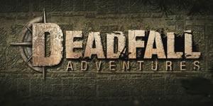 GC13 – Deadfall Adventures