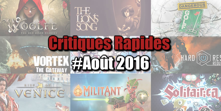 Rapides Critiques #Aout 2016