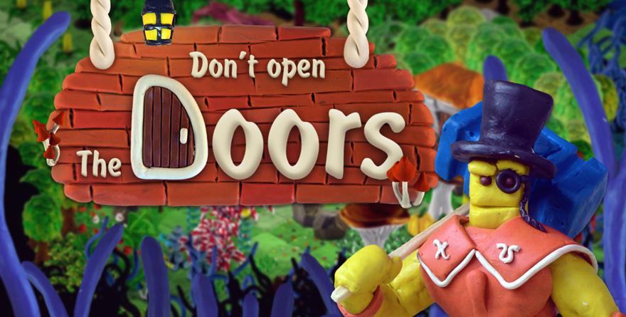 DON'T OPEN THE DOORS ! : Une bonne pâte… à modeler.