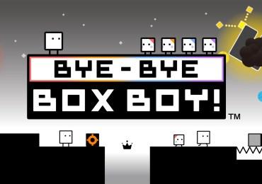 Bye-Bye Boxboy!