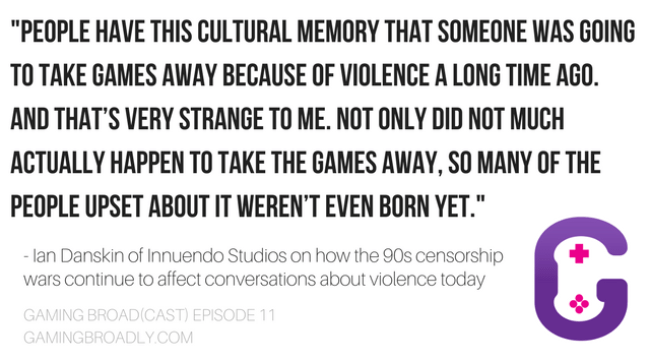 """People have this cultural memory that someone was going to take games away because of violence a long time ago. And that's very strange to me. Not only did not much actually happen to take the games away, so many of the people upset about it weren't even born yet."" - Ian Danskin of Innuendo Studios on how the 90s censorship wars continue to affect conversations about violence today"