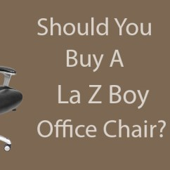 Lazboy Office Chair Exercises For Abs La Z Boy Chairs Should You Buy One Gaming Pro Lazy