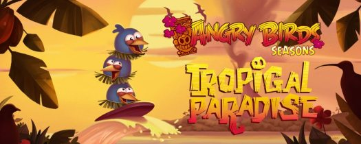 Angry Birds Seasons Tropical Paradise Now Available