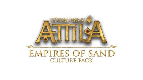 Total War: ATTILA Empires of Sand Culture Pack Announced