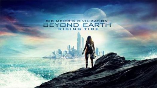 Sid Meier's Civilization: Beyond Earth – Rising Tide Now Available for PC, Mac and Linux