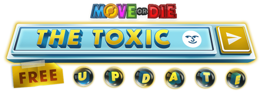 Move or Die Toxic Update Now Available, New Trailer