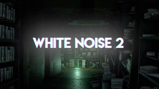 WHITE NOISE 2 Lets You Become the Hunter or the Hunted on Steam Oct. 27