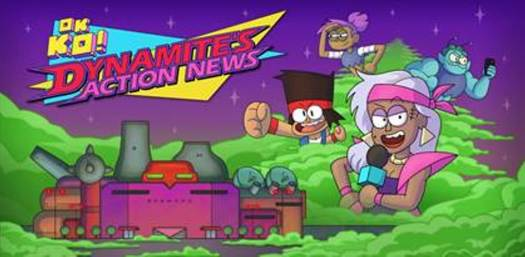 OK K.O.! DYNAMITE'S ACTION NEWS Announced by Cartoon Network at PAX East