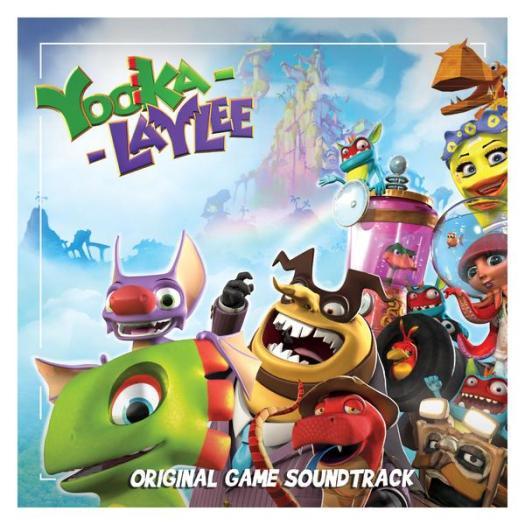 Yooka-Laylee's Original Soundtrack Released