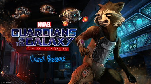 Marvel's Guardians of the Galaxy: The Telltale Series 2nd Episode Under Pressure Arrives June 6