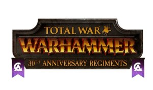 Creative Assembly Celebrates 30 Years, Adds 30 Free Elite Units to Total War: Warhammer