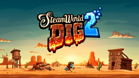 SteamWorld Dig 2 Heading to to Retail for Nintendo Switch and PS4 this Spring