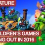 10 Children S Games Coming Out In 2016 On Xbox One Kids