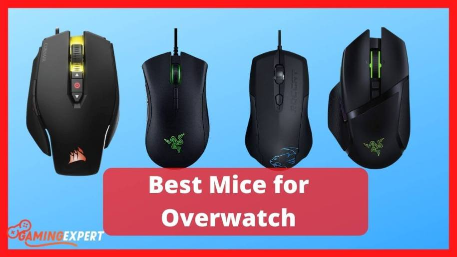 Best Gaming Mice to Play Overwatch Like A Pro