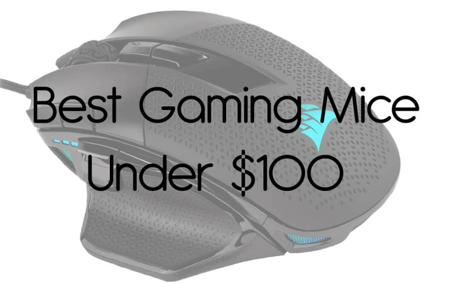 The Best Gaming Mice Under $100 – Premium Mice, Versatile Performance