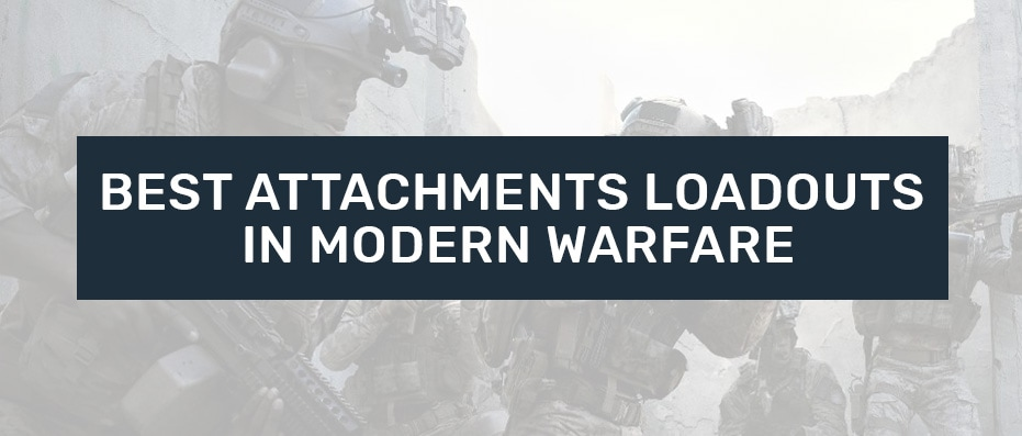 Best Attachments in Modern Warfare