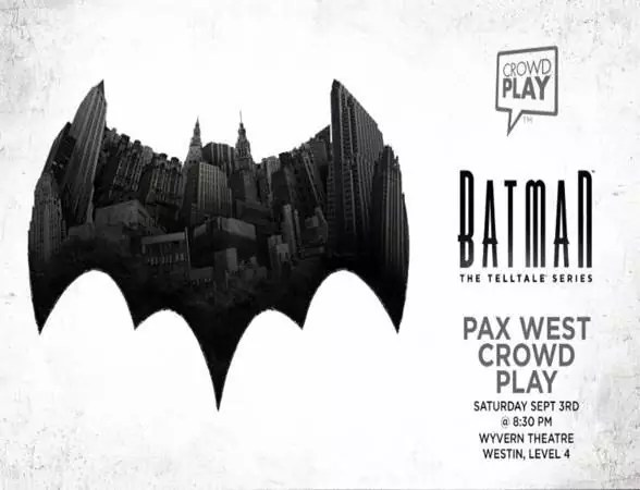 Batman - The Telltale Series Crowd Play PAX West