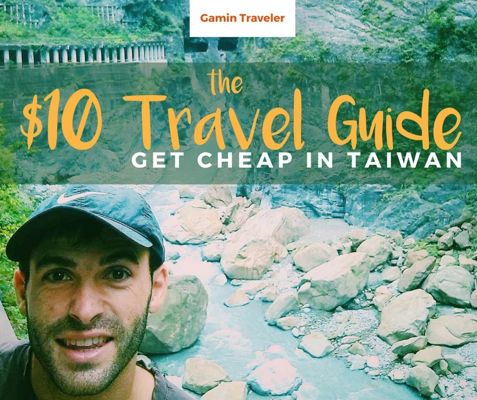 Here's a $10 Travel guide in Taiwan for travelers in a budget.