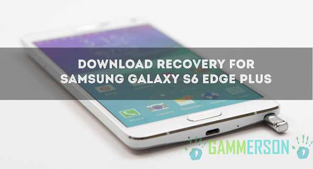 download-twrp-recovery-for-samsung-galaxy-s6-edge-plus