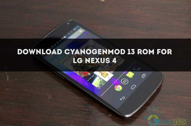 download-cyanogenmod-13-for-nexus-4