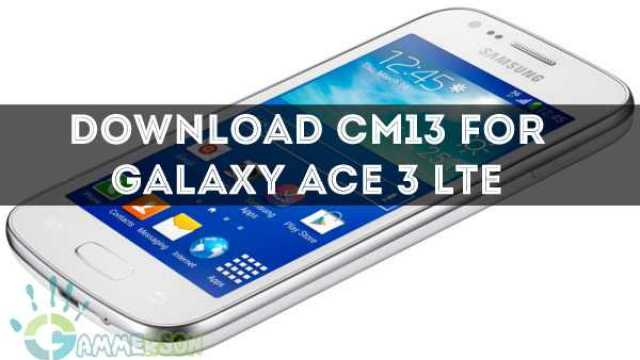 download-cm13-for-galaxy-ace-3-lte