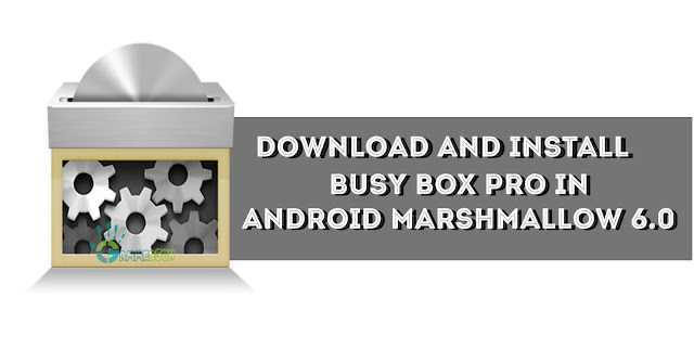 download-and-install-busybox-in-android-marshmallow
