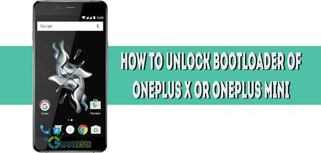 how-to-unlock-bootloader-of-oneplus-x-mini