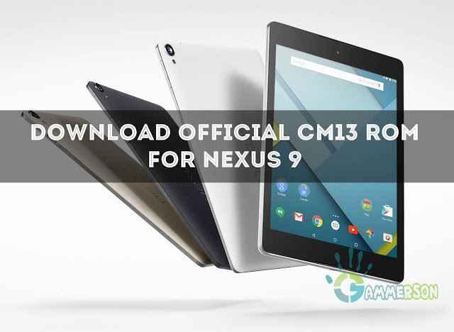 Download-official-cm13-for-nexus-9