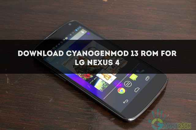 download-official-cm13-for-nexus-4